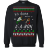 Aaron Sweater - Ya Done Messed Up Christmas Sweatshirt