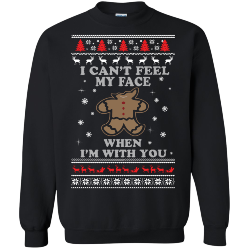 Gingerbread Christmas Sweater I Can't Feel My Face Shirt