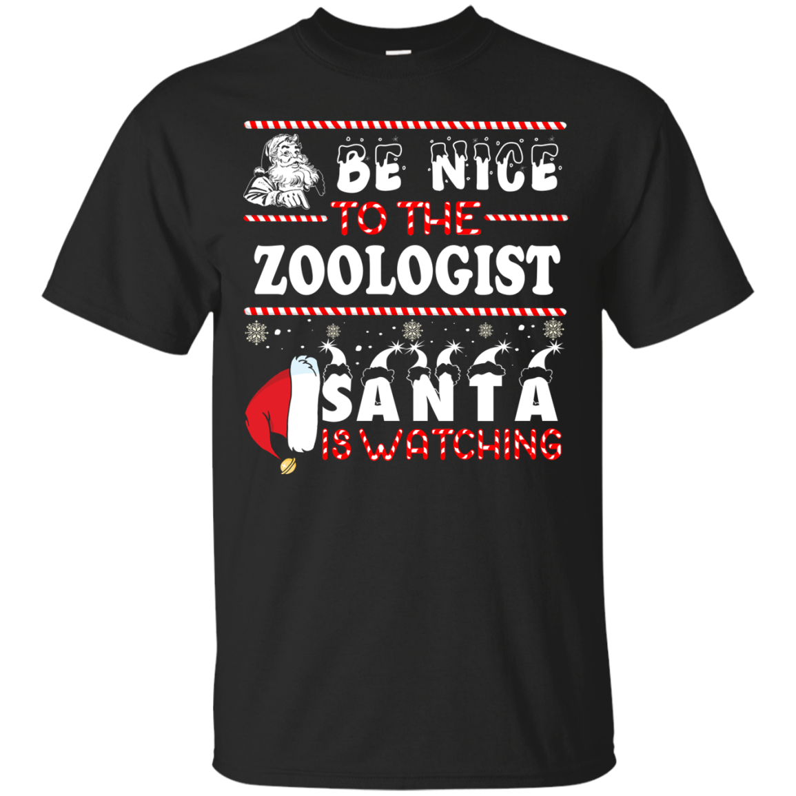 Be Nice To The Zoologist Santa Is Watching Sweatshirt, T Shirt