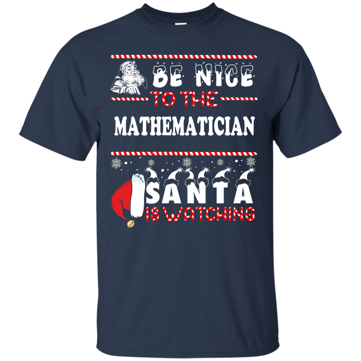 Be Nice To The Mathematician Santa Is Watching Sweater