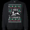What I Do I Hike I Drink Christmas Sweater, Hoodies, T-Shirt