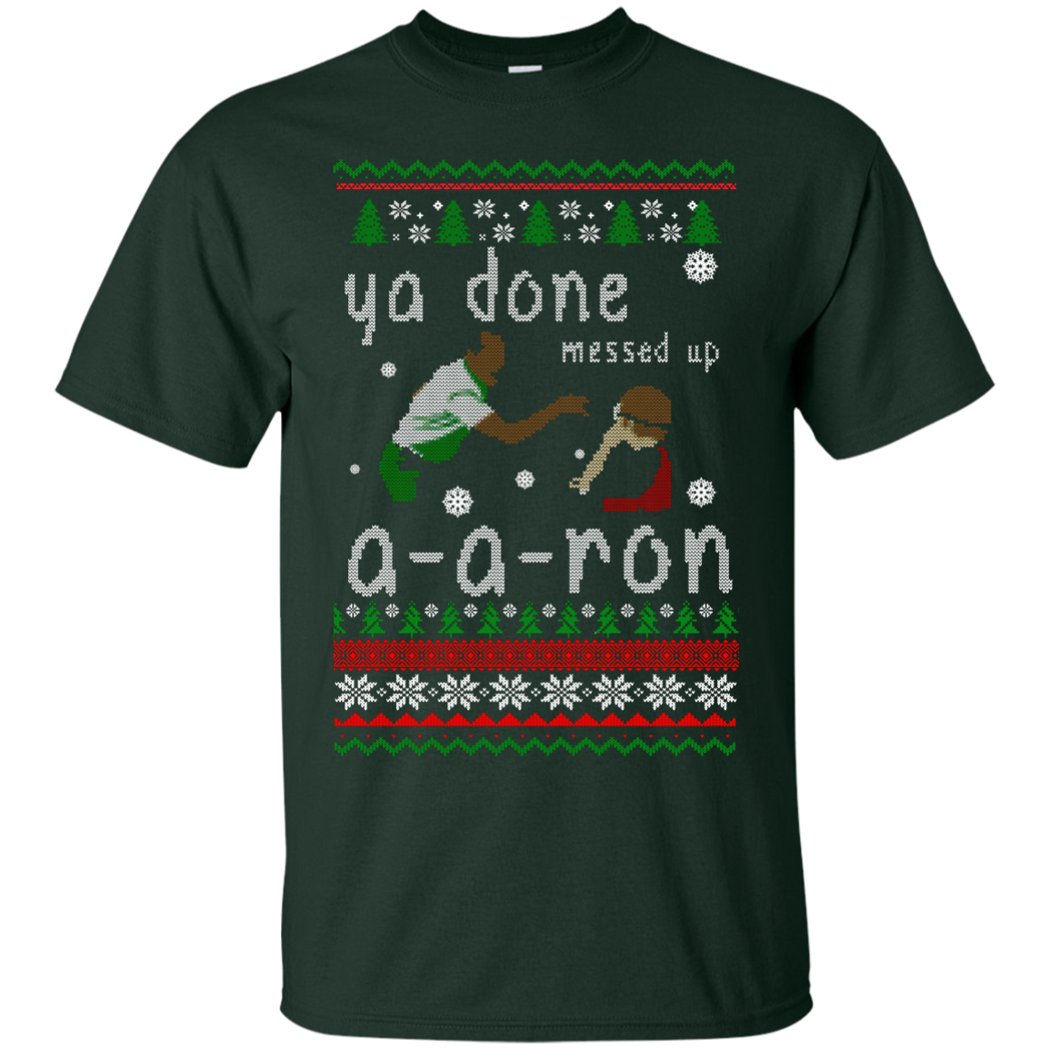 Ya Done Messed Up A-A-Ron Ugly Christmas Sweater