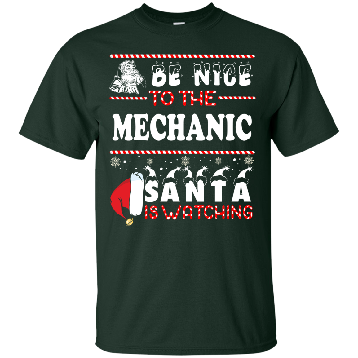 Be Nice To The Mechanic Santa Is Watching Sweatshirt, T Shirt