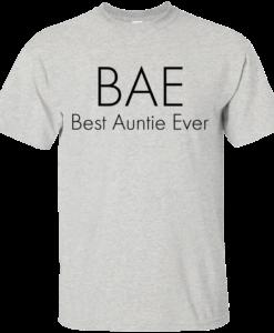 BAE-Best Auntie Ever T-Shirt, Hoodies