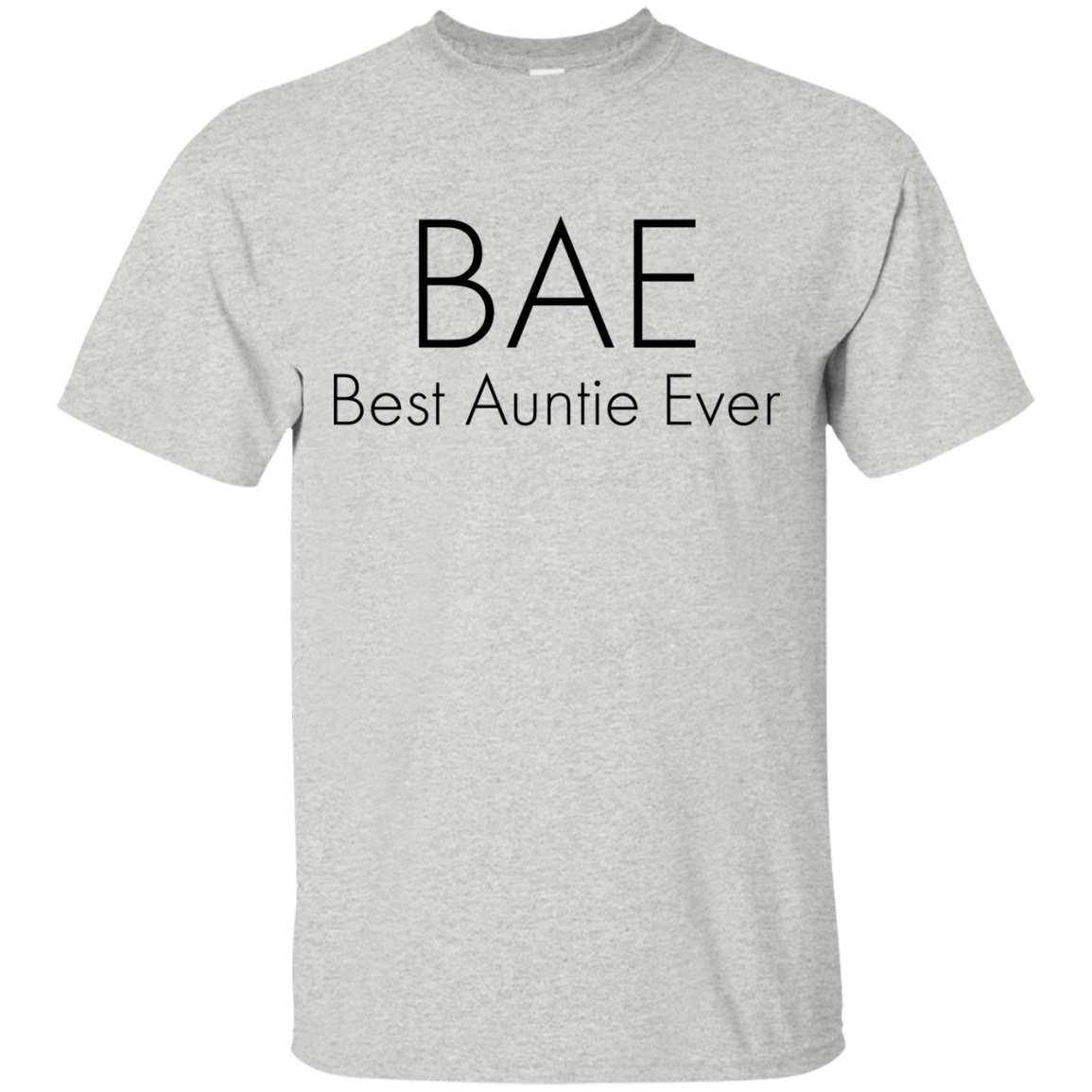 BAE Best Auntie Ever T Shirt, Hoodies