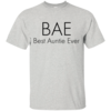 BAE-Best Auntie Ever T-Shirt, Hoodies