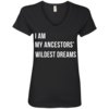 I am my ancestor wildest dreams V-neck shirt