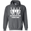 He Bolied For Your Sins Shirt