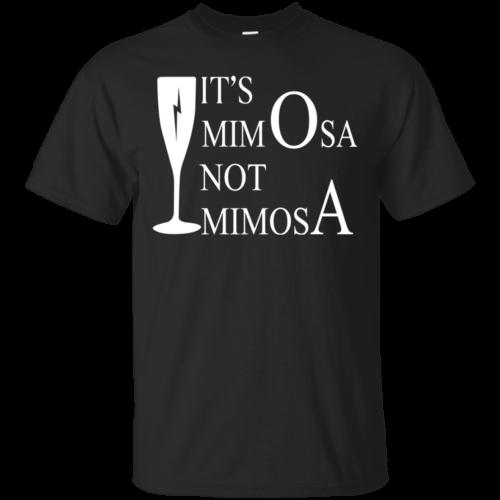 Harry Potter: It's MimOsa, not MimosA t shirt, hoodies, tank top