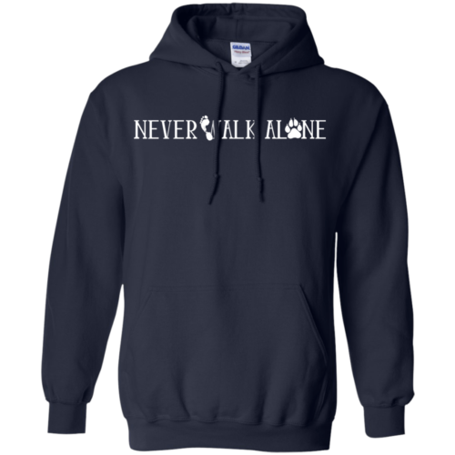 Never Walk Alone Shirt Love My Dog T Shirt