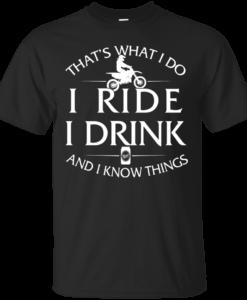 Motocross t-shirt: That's What I Do I Ride I Drink