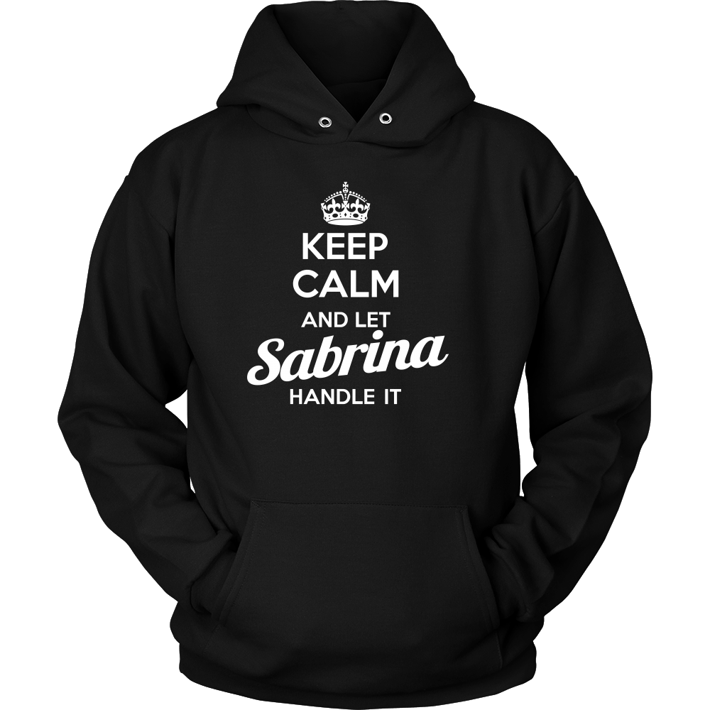 Name T shirt: Keep calm and let Sabrina handle it