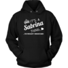 Name T-shirt: It's a Sabrina thing t-shirt/hoodies/tank top