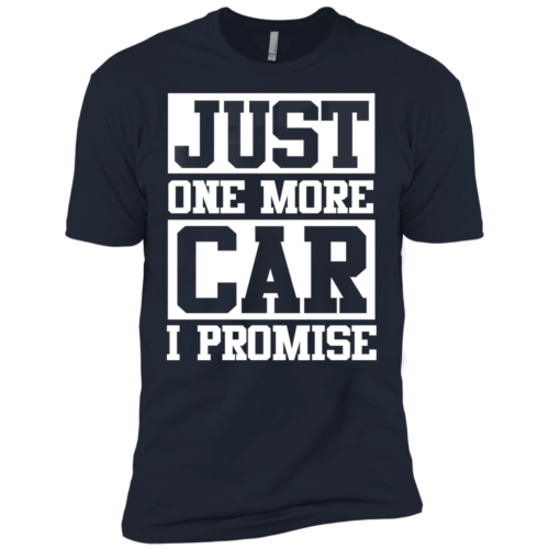 e839a98d Just one more car I promise t shirt & hoodies, funny tee