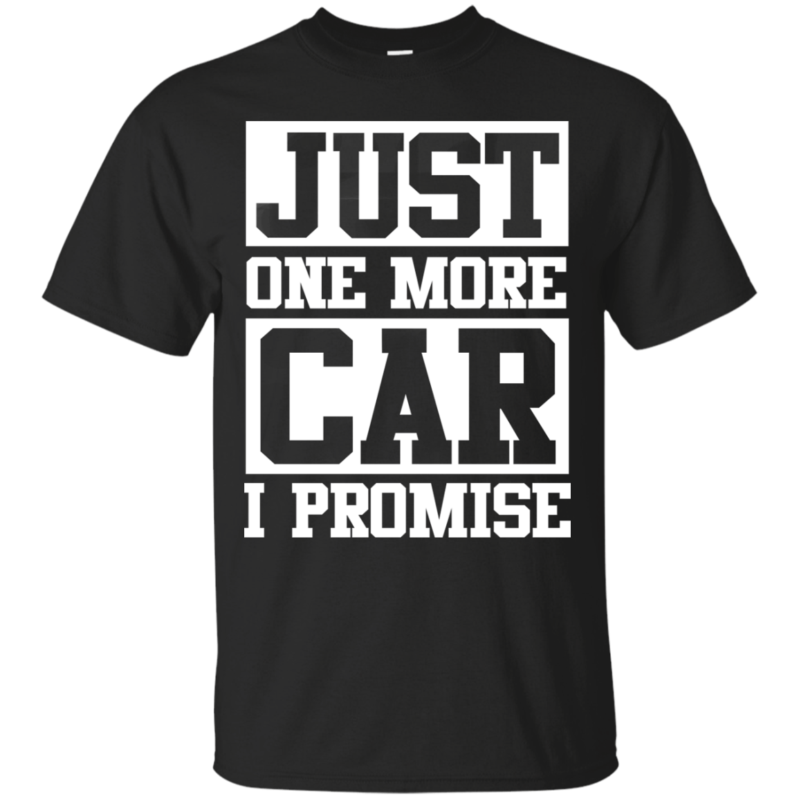 Just one more car I promise t shirt & hoodies, funny tee