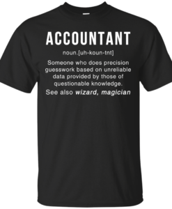 Accountant Meaning T shirt - Accountant Noun Definition tee
