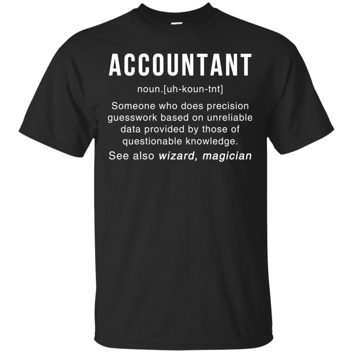 Accountant Meaning T shirt Accountant Noun Definition tee