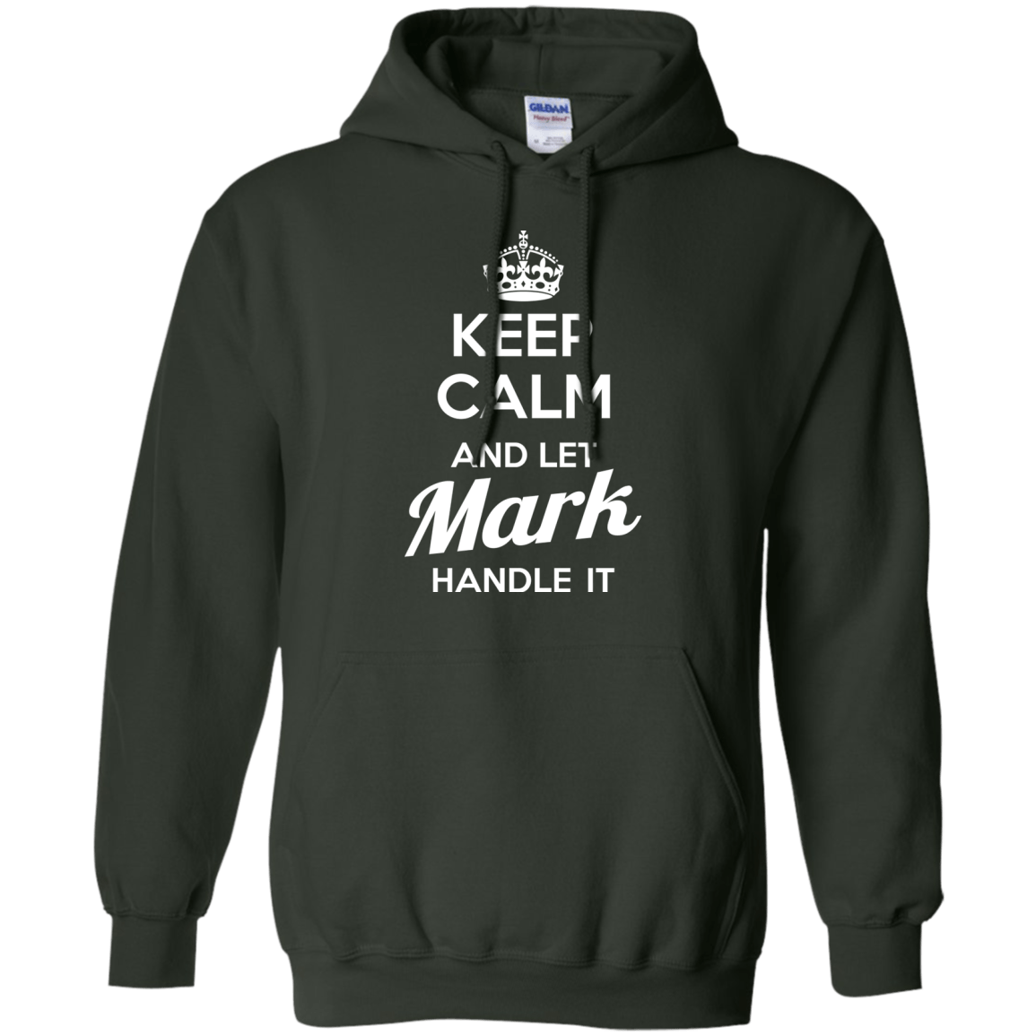 Name shirts keep calm and let mark handle it for Custom t shirts roanoke va