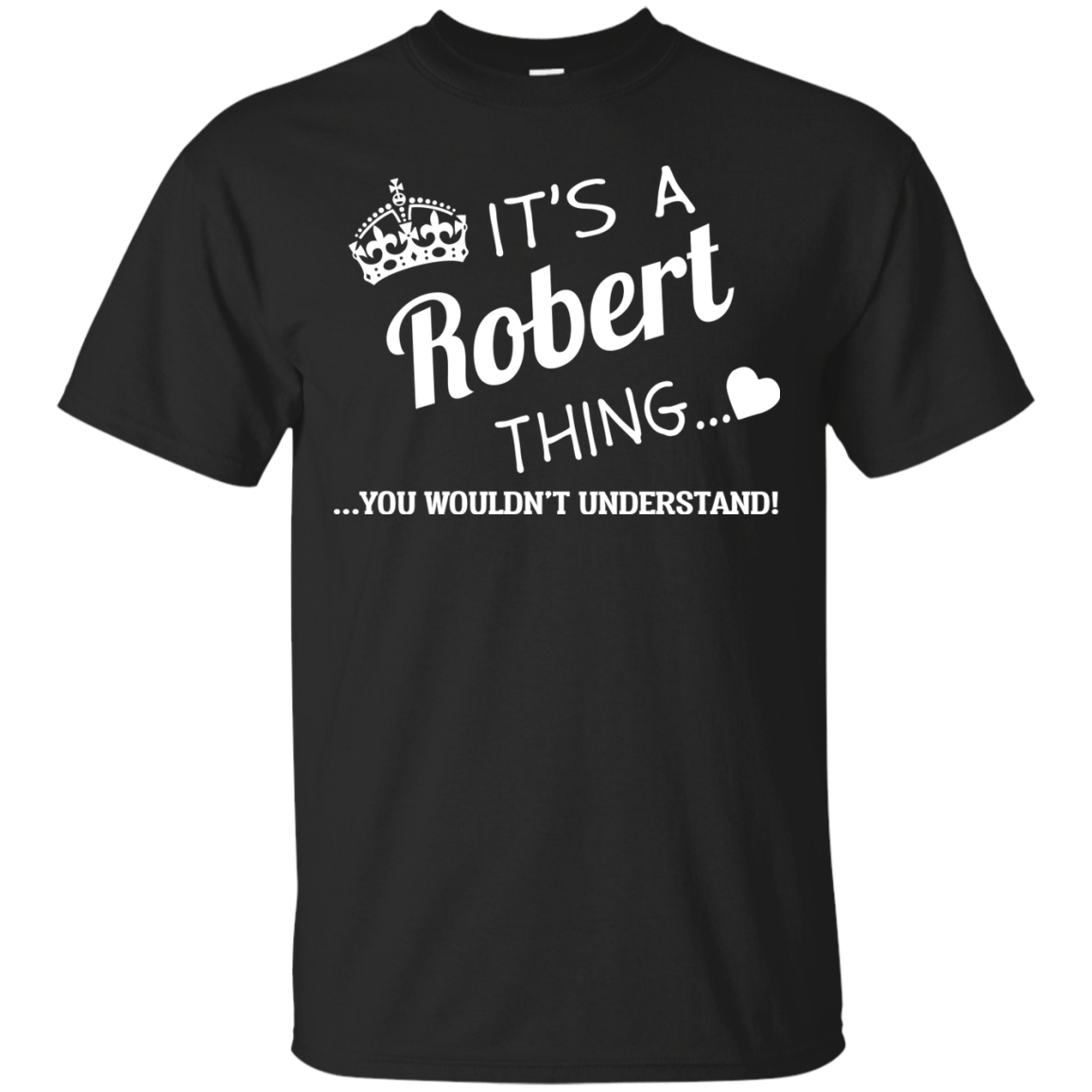 It's a Robert thing t shirts & hoodies and tank top