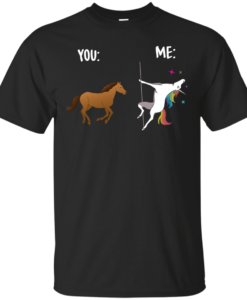 You and Me Unicorn: You are a horse, I'm an Unicorns T-Shirts, Tank Top