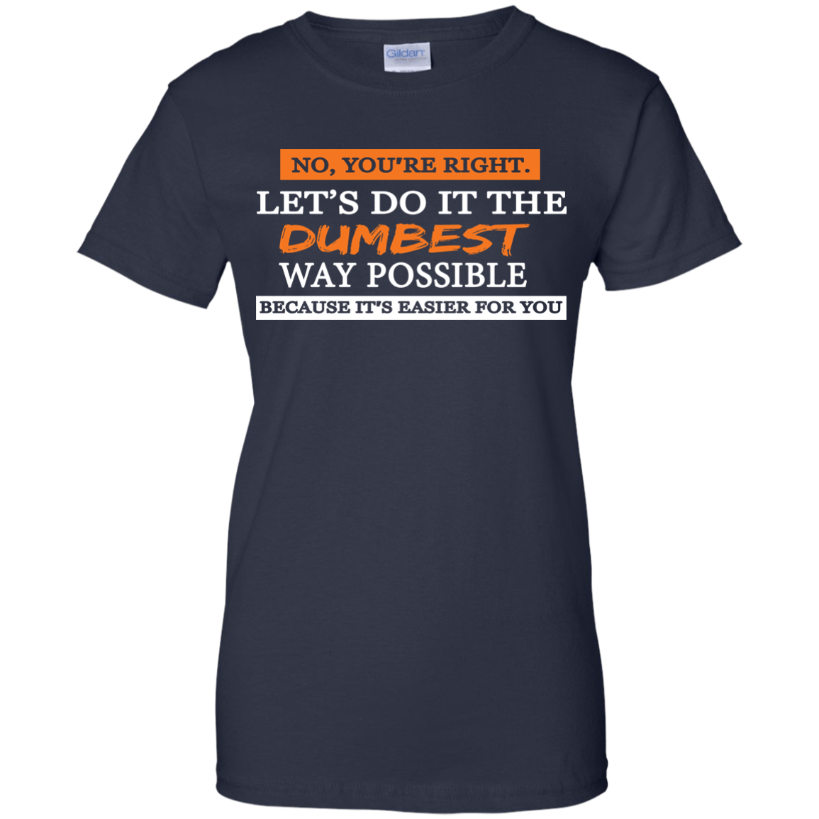 Let's do it the dumbest way possible, T shirt