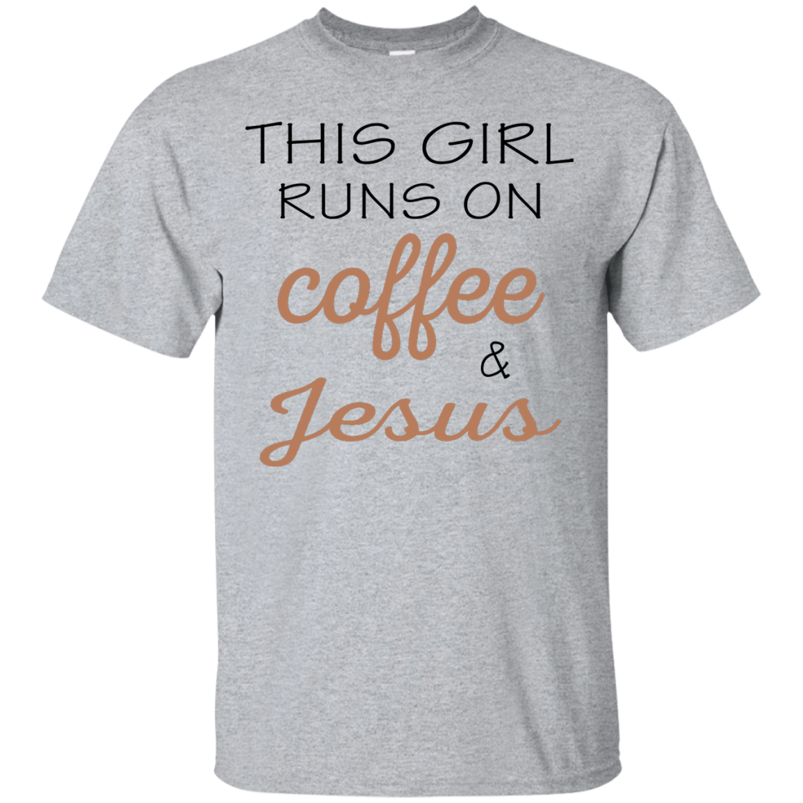 This girl runs on coffee & jesus, T shirt