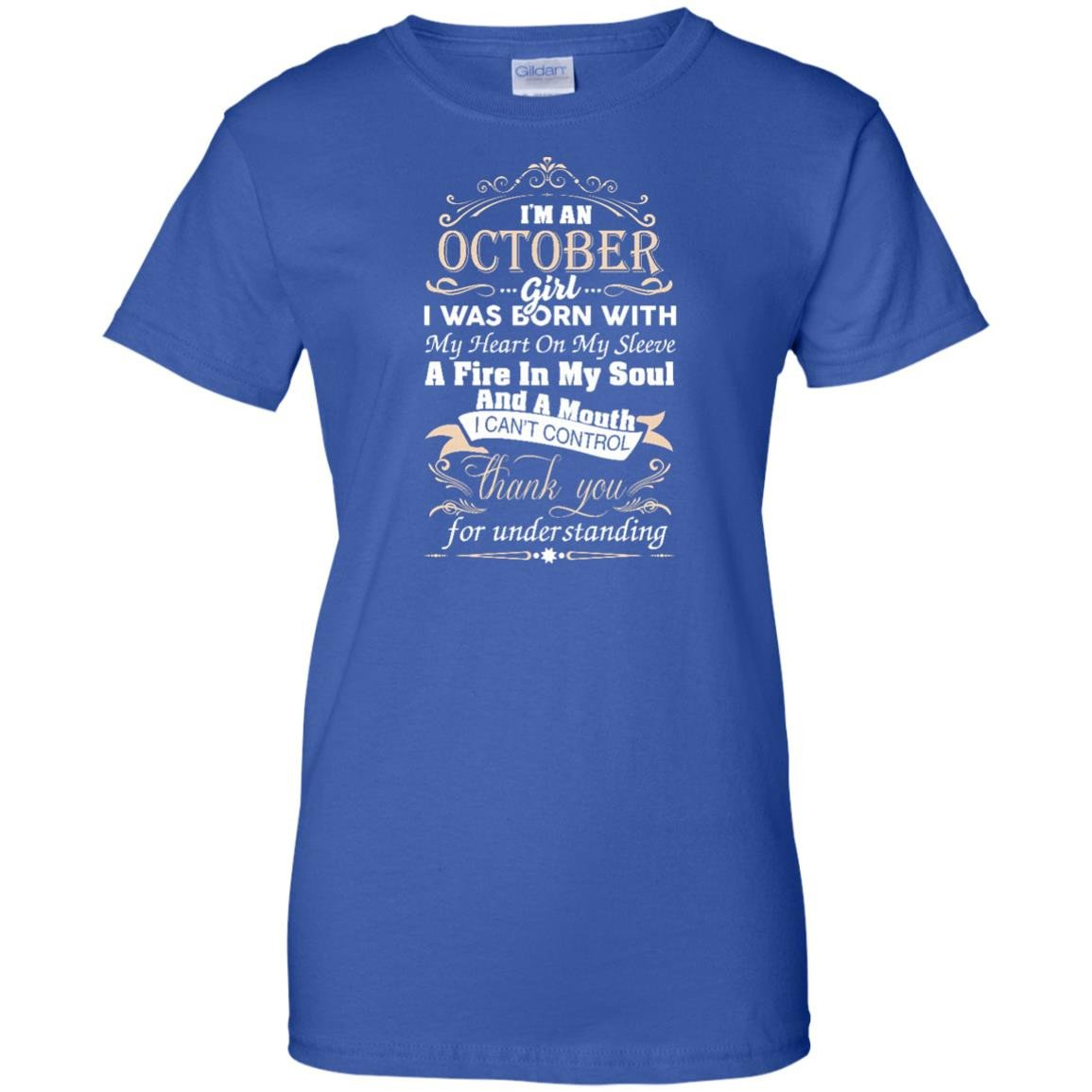I am an October girl birth day T shirt gift