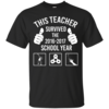 This Teacher survived the 2016 2017 school year t-shirt, tank top