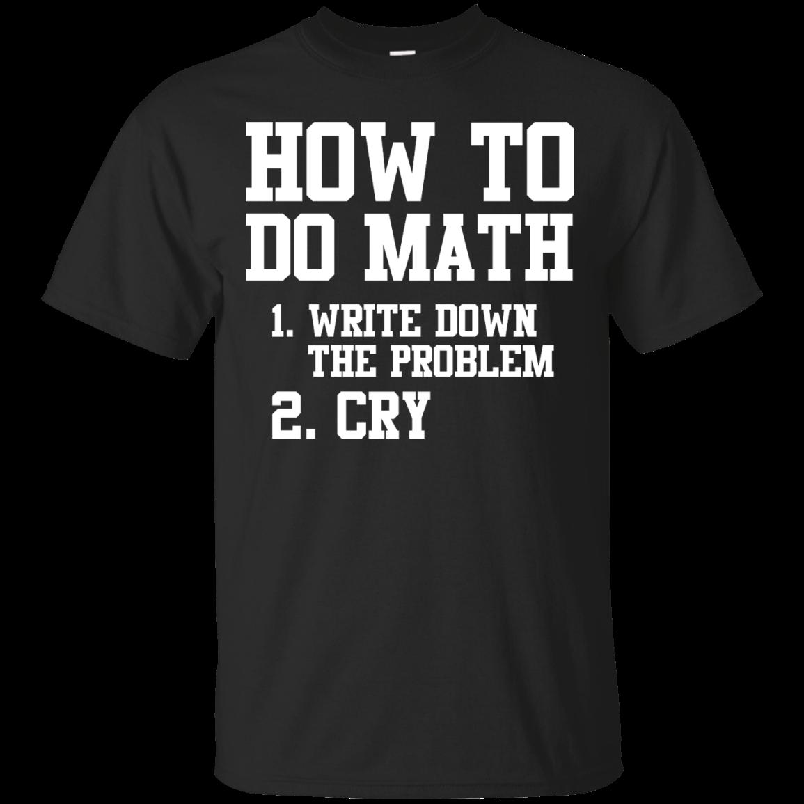 How to do math T-shirt,tank top & hoodies