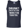 Love beer Shirt Drunk,I prefer the term more fun than you T shirt,Tank top & Hoodies